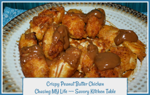 Crispy Peanut Butter Chicken Chasing My Life Wherever It Leads Me